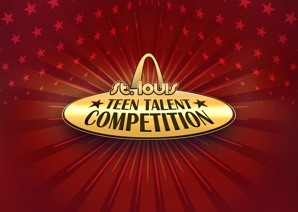 CALL FOR ENTRIES FOR THE  11th ANNUAL ST. LOUIS TEEN TALENT COMPETITION